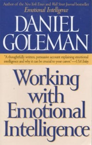 Daniel Goleman: Working with Emotional Intelligence