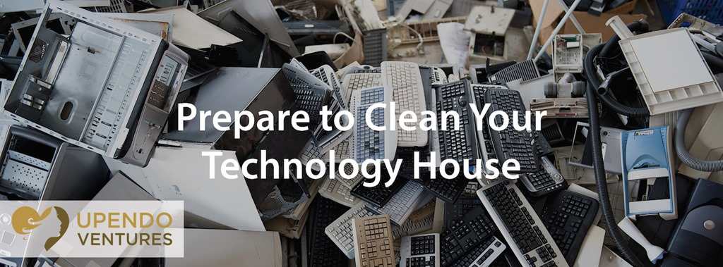 Plan and Prepare to Clean House in Technology and on Your Website