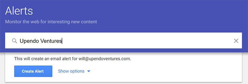 Upendo Ventures: Creating a Google Alert